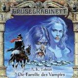 Gruselkabinett Hörspiele - Die Familie des Vampirs - Tolstoi