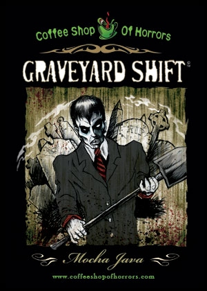 Mocha_Java_Graveyard_Shift