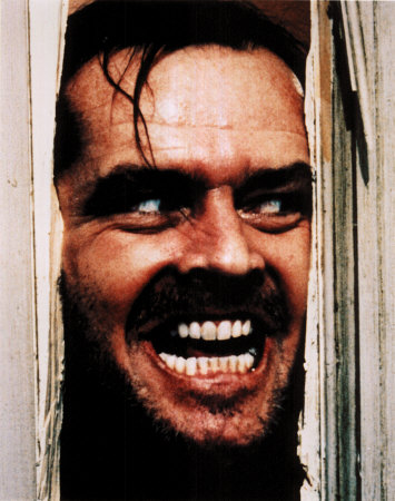 <em>Here's Johnny!</em> Obwohl er ja eigentlich Jack heißt... (Jack = Nickname for John)