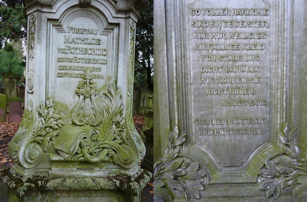 Grabstein und Inschrift der Baronin Mathilde von Rothschild: begabte Schülerin Chopins, eine der reichsten Frauen Deutschlands, Stifterin mit Herz und Verstand